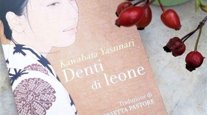 """Denti di leone"" di Kawabata Yasunari"