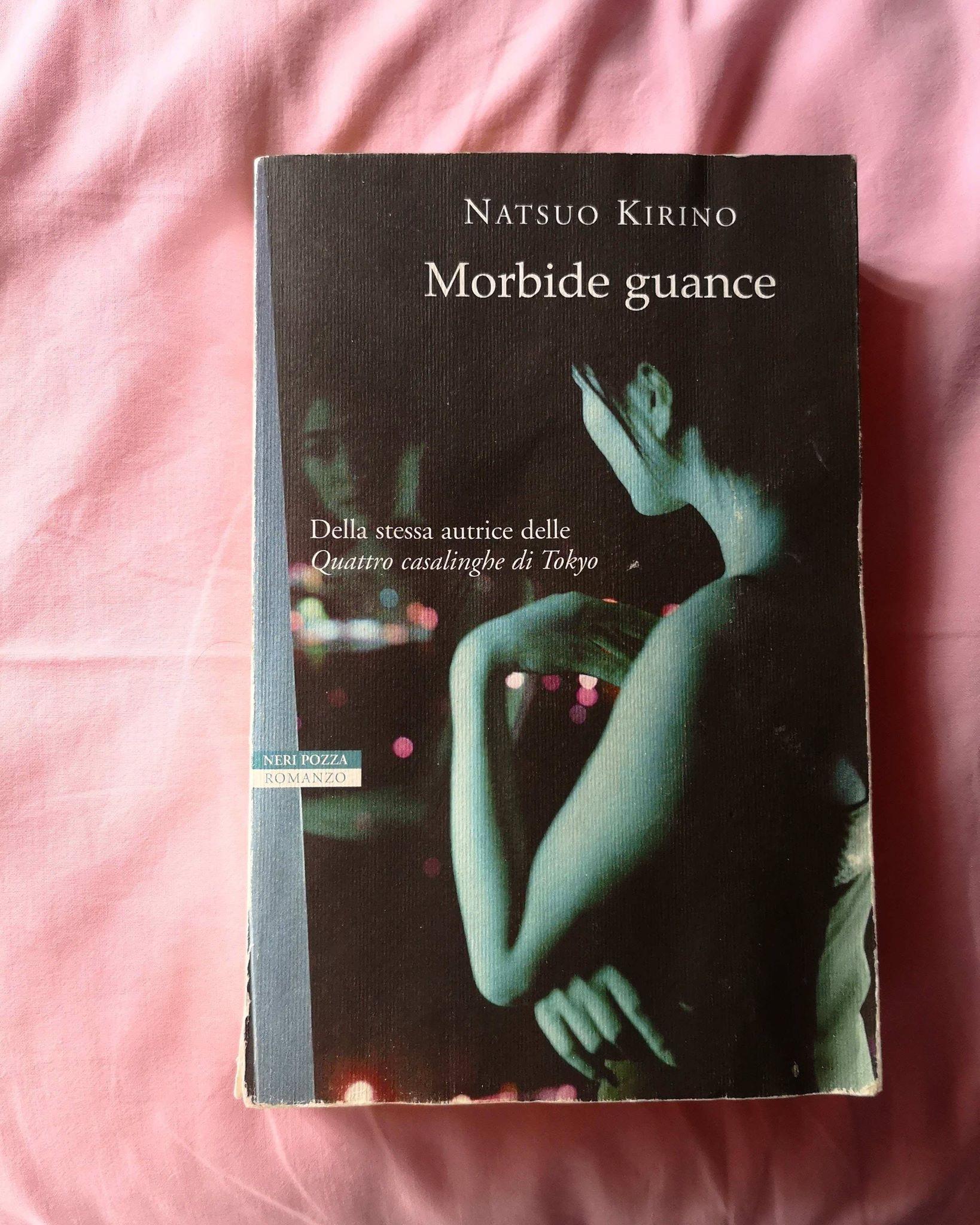Natsuo Kirino morbide guance libro