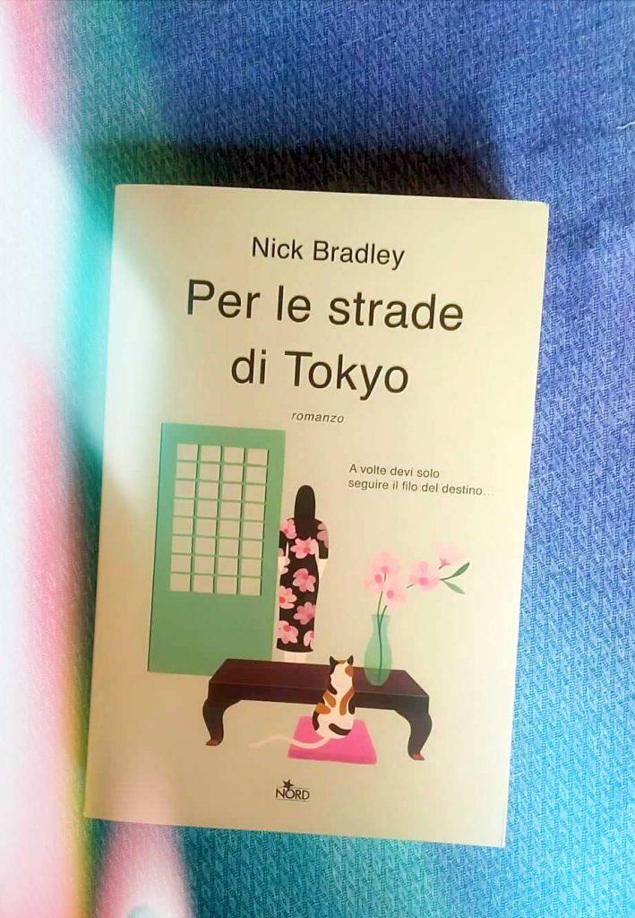 libro nick Bradley per le strade di tokyo